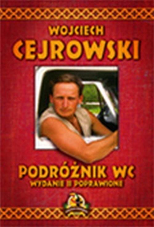 okładka Podróżnik WC, Książka | Cejrowski Wojciech