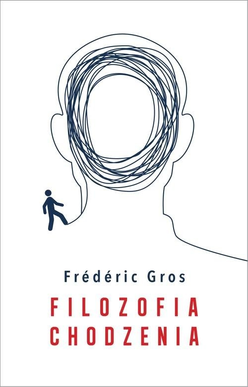 okładka Filozofia chodzenia, Książka   Gros Frederic