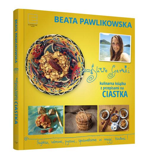okładka Szczęśliwe garnki Kulinarne przepisy na zdrowe ciastka, Książka | Beata Pawlikowska