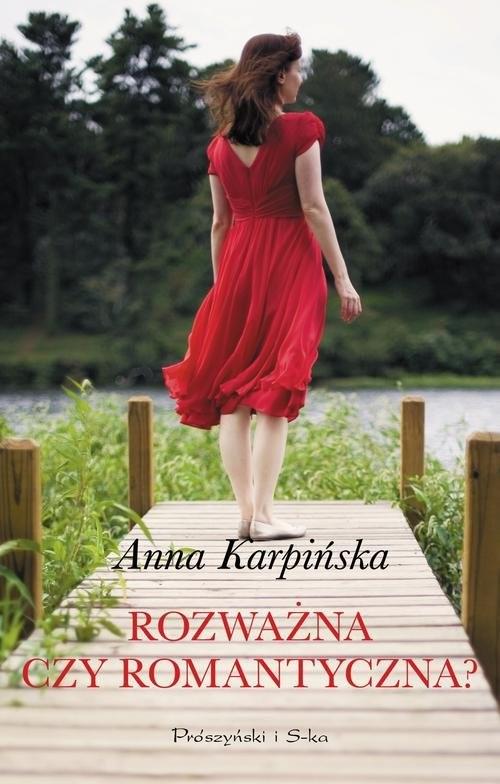 okładka Rozważna czy romantyczna?, Książka | Karpińska Anna