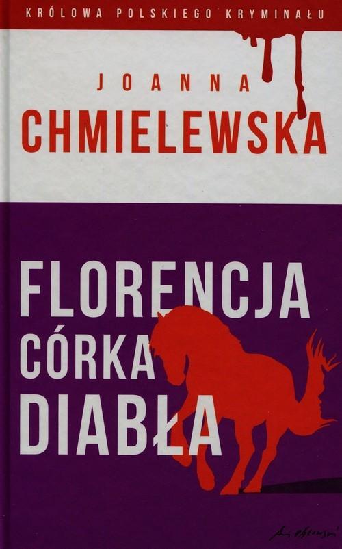okładka Florencja - córka Diabła, Książka | Chmielewska Joanna