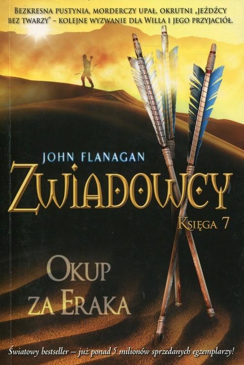 okładka Zwiadowcy 7. Okup za Eraka, Książka | John Flanagan
