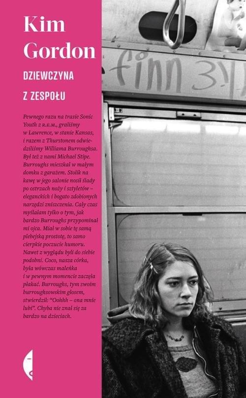 okładka Dziewczyna z zespołuksiążka |  | Kim Gordon