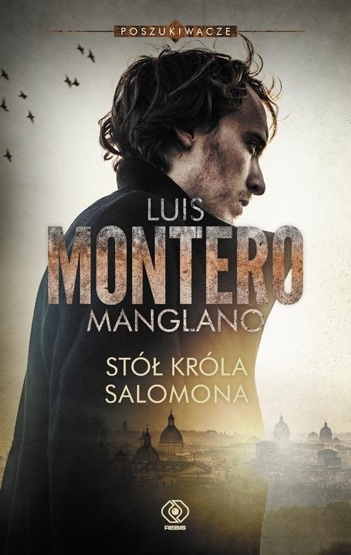 okładka Stół króla Salomona. Poszukiwacze, Książka | Montero Luis
