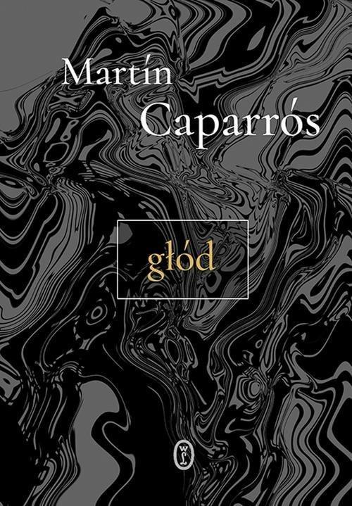 okładka Głód. KsiążkaCaparrós Martín