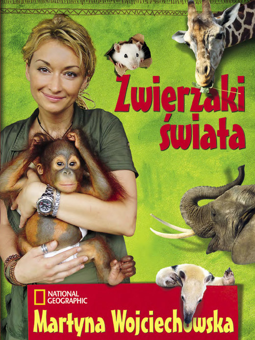 okładka Zwierzaki świata, Książka | Wojciechowska Martyna