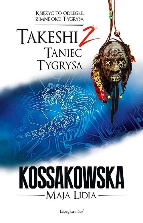 okładka Takeshi. Tom 2: Taniec tygrysa, Książka | Lidia Kossakowska Maja