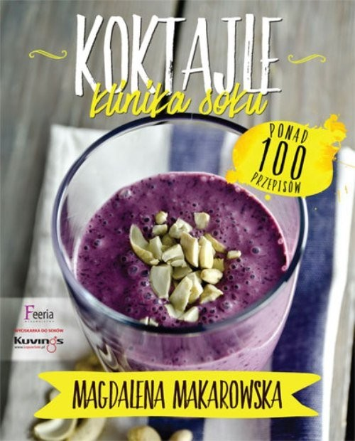 okładka Koktajle. Klinika soku, Książka | Makarowska Magdalena
