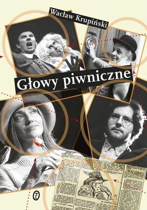 okładka Głowy piwniczneksiążka |  | Wacław Krupiński