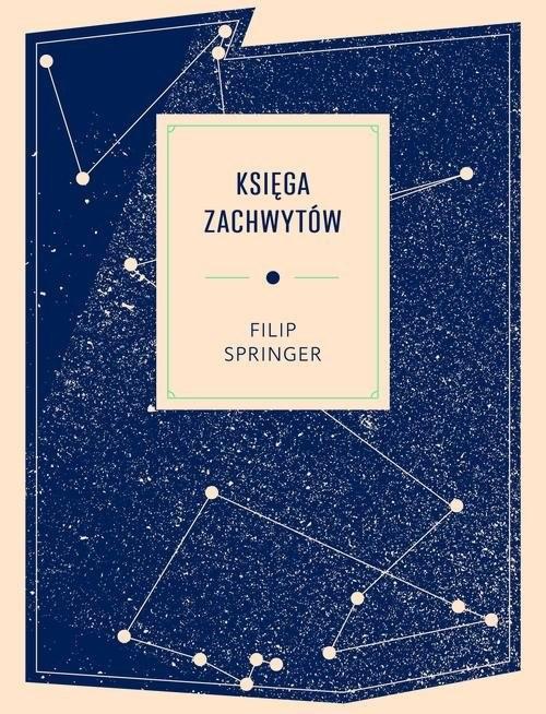 okładka Księga zachwytów, Książka | Springer Filip