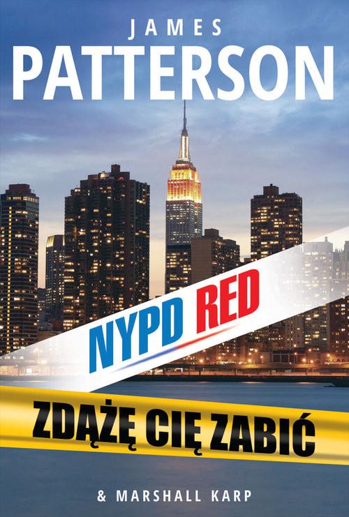 okładka Zdążę cię zabić, Książka | Patterson James, Karp Marshall