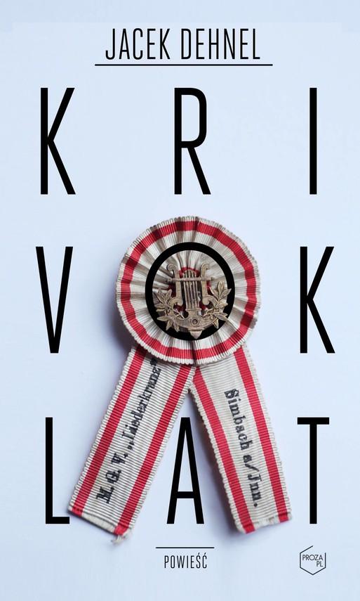 okładka Krivoklat, Książka | Jacek Dehnel