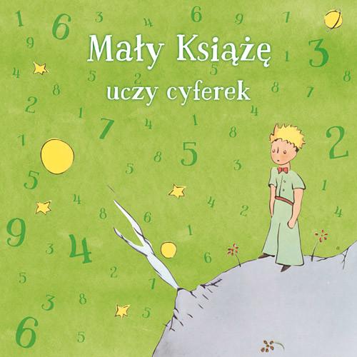 okładka Mały Książę uczy cyferek, Książka | Zbiorowy