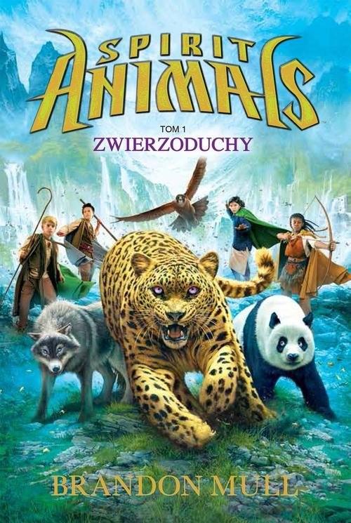 okładka Spirit Animals. Tom 1: Zwierzoduchy, Książka | Brandon Mull