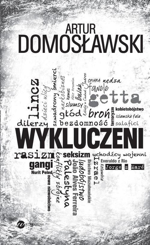 okładka Wykluczeni, Książka | Artur Domosławski