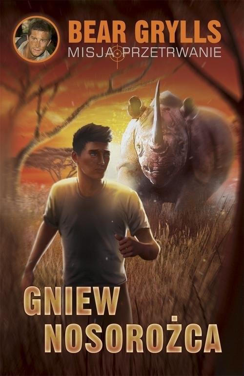 okładka Gniew nosorożca, Książka | Bear Grylls