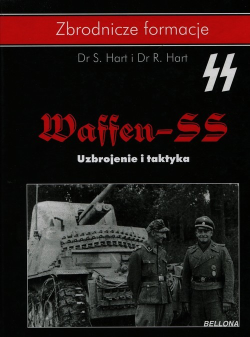 okładka Waffen-SS Uzbrojenie i taktyka, Książka | Hart S., Hart R.