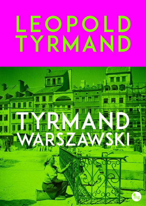 okładka Tyrmand warszawski, Książka | Tyrmand Leopold
