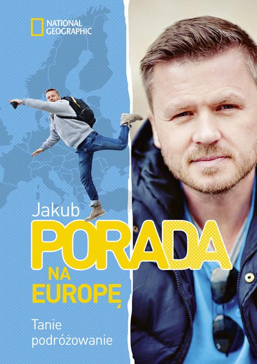 okładka Pora na Europę. Tanie podróżowanie, Książka | Jakub Porada