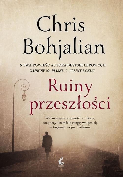 okładka Ruiny przeszłości, Książka | Chris Bohjalian
