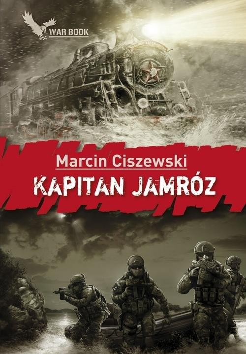 okładka Kapitan Jamróz, Książka | Ciszewski Marcin