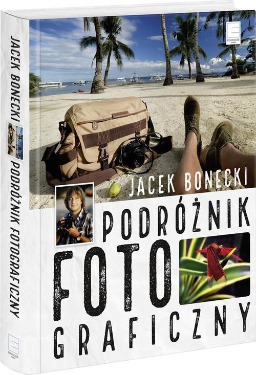 okładka Podróżnik fotograficzny, Książka | Jacek Bonecki