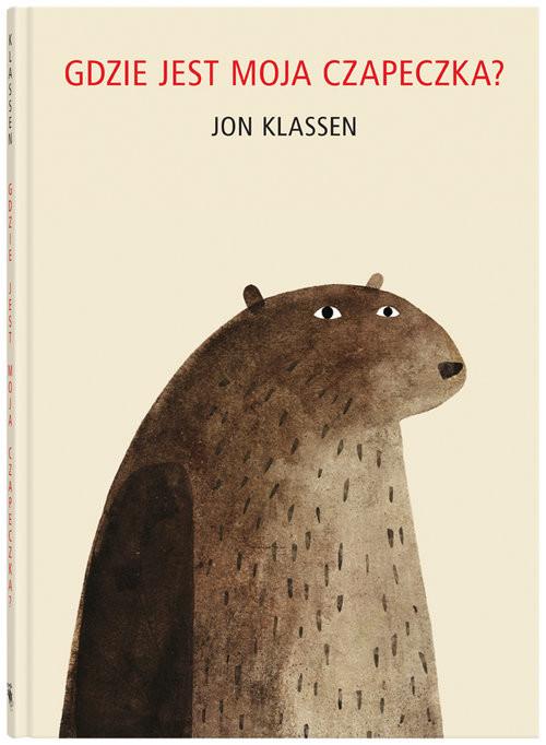 okładka Gdzie jest moja czapeczka?, Książka | Klassen Jon
