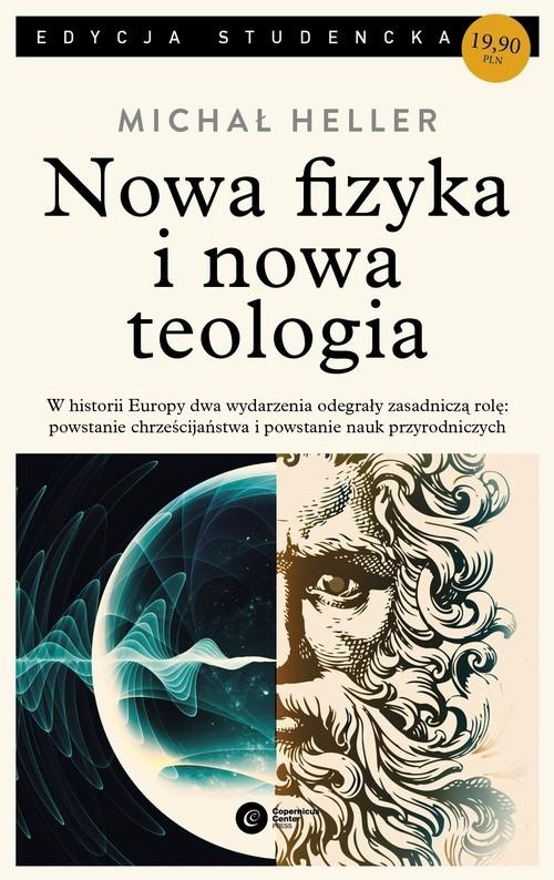 okładka Nowa fizyka i nowa teologiaksiążka      Heller Michał