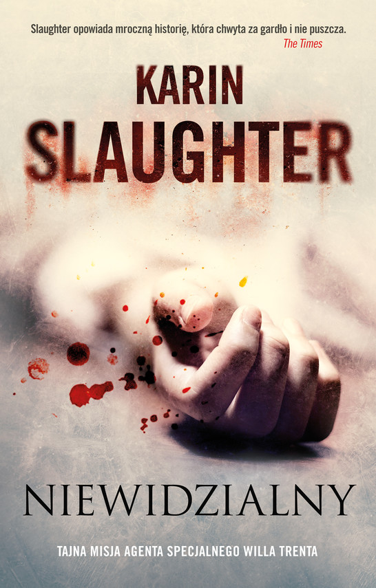okładka Niewidzialny, Książka | Slaughter Karin