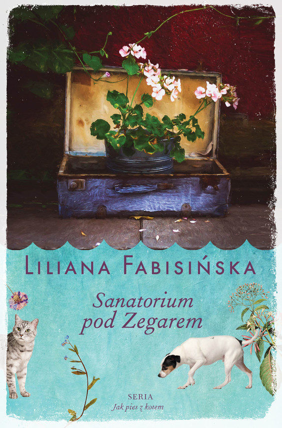 okładka Sanatorium pod Zegarem, Książka | Liliana Fabisińska