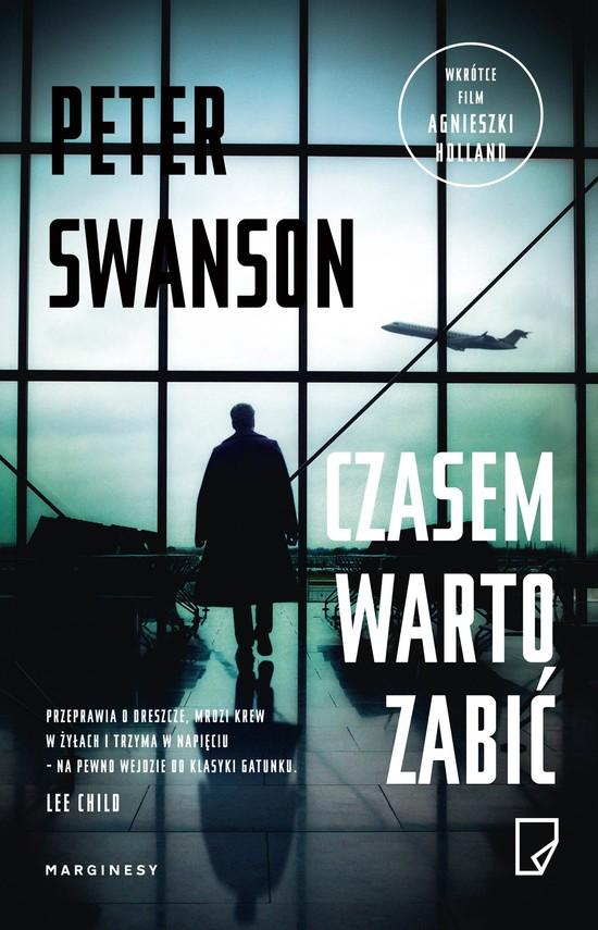 okładka Czasem warto zabić, Książka | Peter Swanson