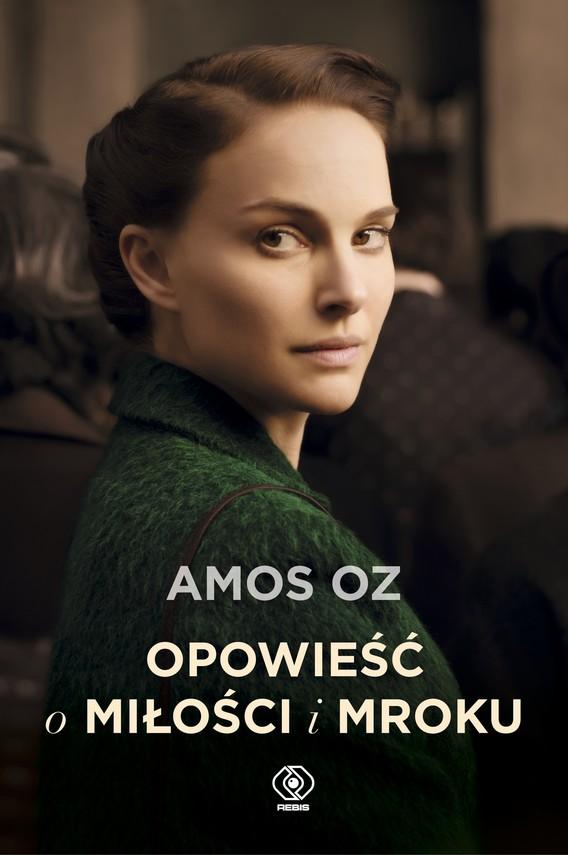 okładka Opowieść o miłości i mroku, Książka | Amos Oz