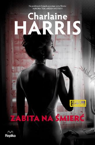 okładka Zabita na śmierć. Aurora Teagarden, Książka | Charlaine Harris