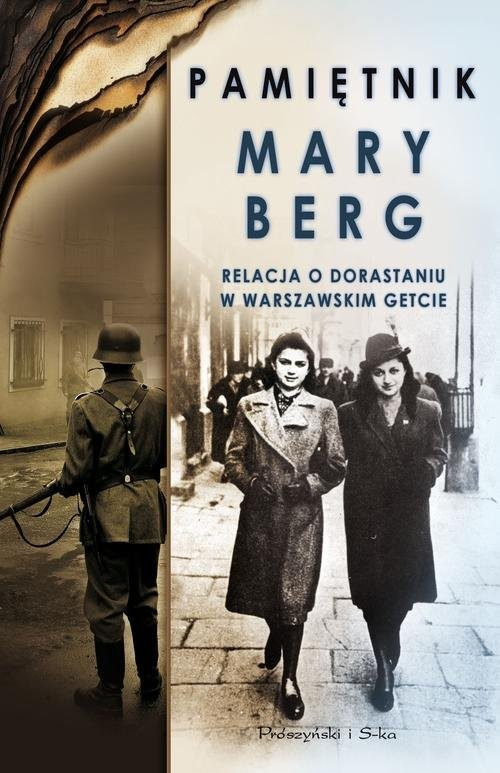 okładka Pamiętnik Mary Berg. Relacja o dorastaniu w warszawskim getcie, Książka | Miriam Wattenberg