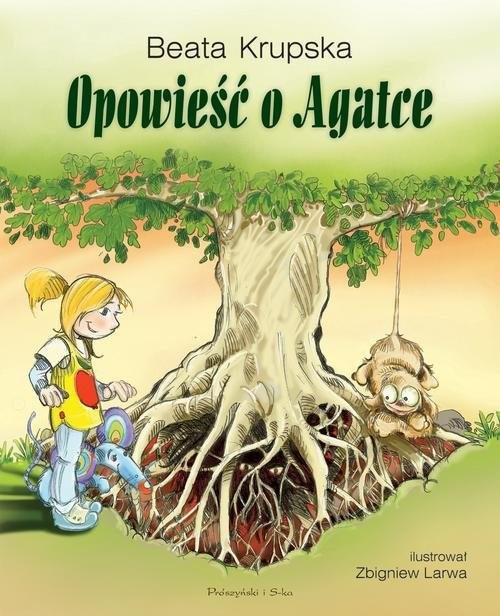 okładka Opowieść o Agatce, Książka | Krupska Beata