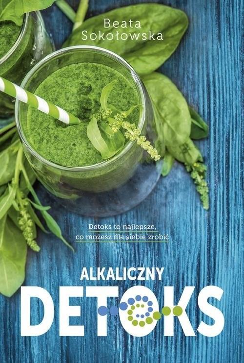 okładka Alkaliczny detoksksiążka |  | Beata Sokołowska
