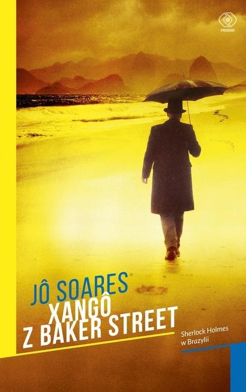 okładka Xango z Baker Street, Książka | Soares Jo