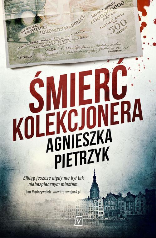 okładka Śmierć kolekcjonera, Książka   Agnieszka Pietrzyk