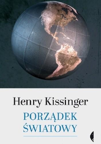 okładka Porządek światowy, Książka | Henry Kissinger