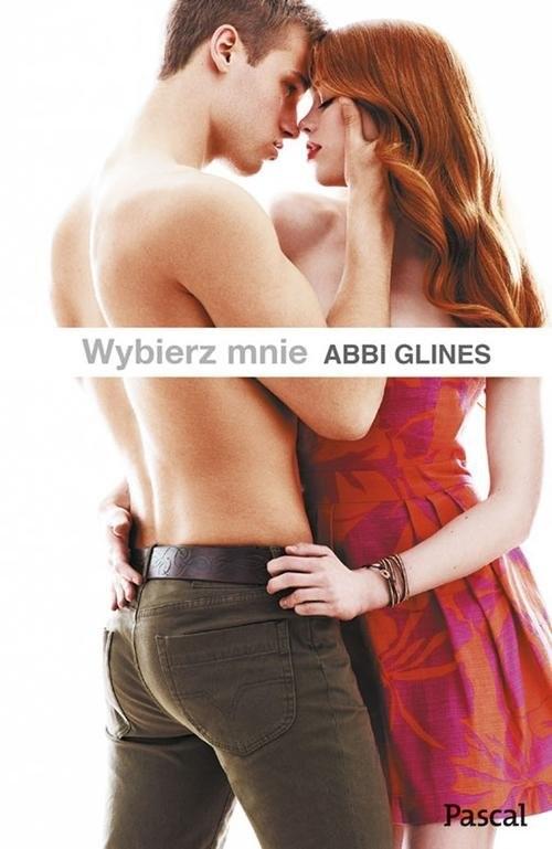 okładka Wybierz mnie, Książka | Abbi Glines