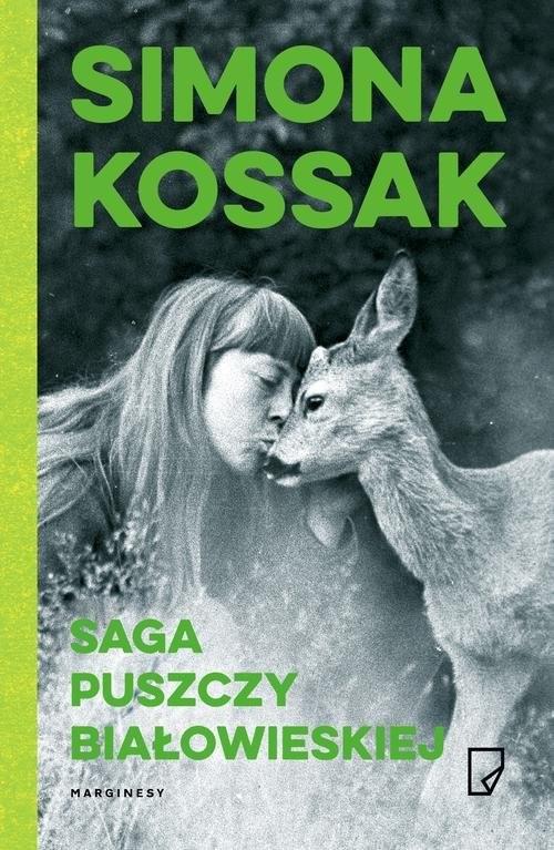 okładka Saga Puszczy Białowieskiejksiążka |  | Simona Kossak