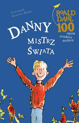 okładka Danny, mistrz świata, Książka | Dahl Roald