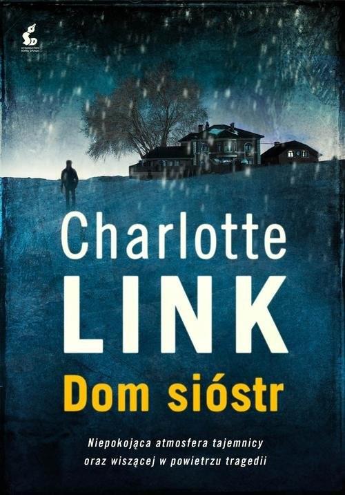okładka Dom sióstr, Książka | Link Charlotte
