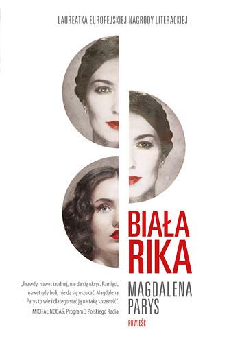 okładka Biała Rika, Książka | Magdalena Parys