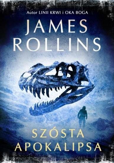 okładka Szósta apokalipsaksiążka      James Rollins