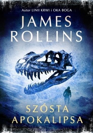 okładka Szósta apokalipsa, Książka | Rollins James