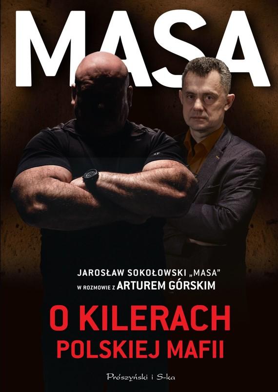 okładka Masa o kilerach polskiej mafii, Książka | Artur Górski, Sokołowski Jarosław