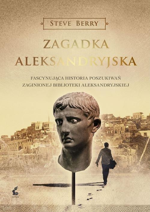 okładka Zagadka aleksandryjska, Książka | Steve Berry