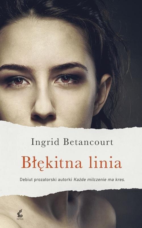 okładka Błękitna linia, Książka | Betancourt Ingrid