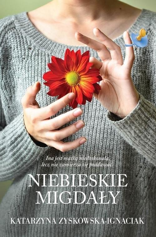 okładka Niebieskie migdały, Książka | Zyskowska-Ignaciak Katarzyna